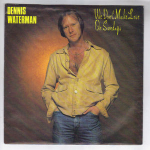 Dennis Waterman Records Lps Vinyl And Cds Musicstack